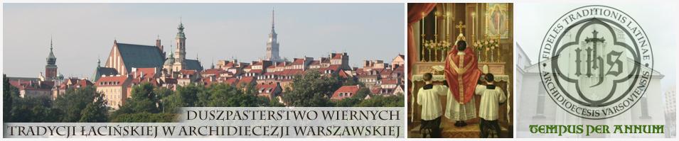Duszpasterstwo Wiernych Tradycji Łacińskiej w Archidiecezji Warszawskiej